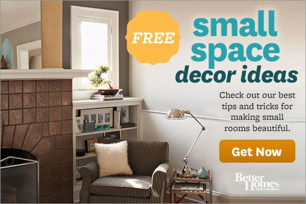 Small Space Decorating Ideas---better homes & garden ...