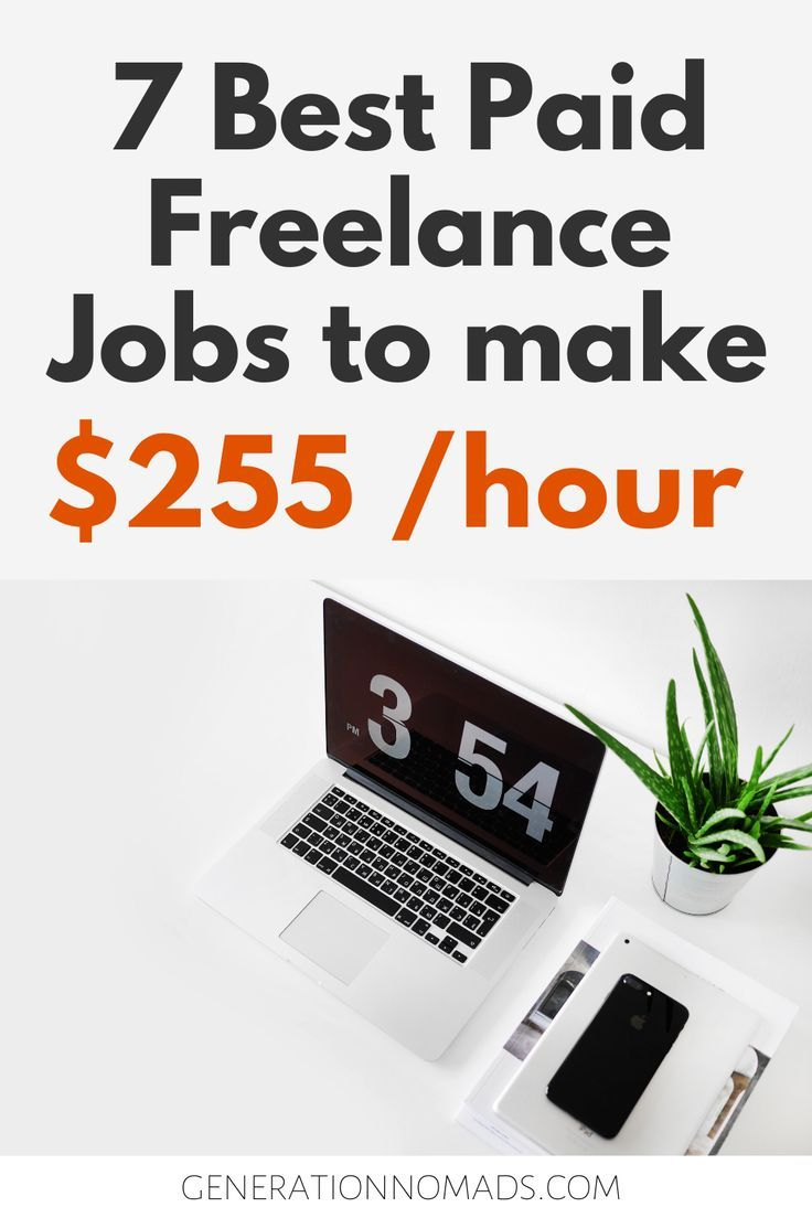 7 Highest Paying Jobs For Freelancers Freelance Jobs That Make More Money With Up To 255 Hr High Paying Jobs Freelancing Jobs Paying Jobs