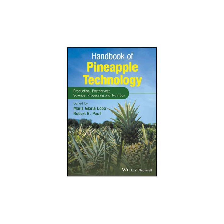 Handbook of Pineapple Technology : Postharvest Science, Processing and Nutrition (Hardcover) (Maria