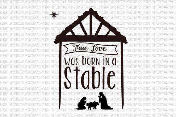 Verdadero amor nació en un establo eps Navidad cita SVG