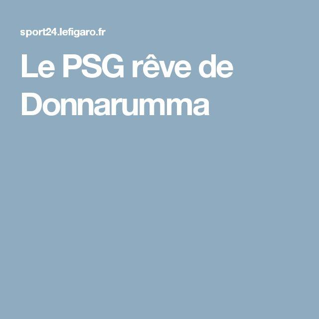 Le PSG rêve de Donnarumma