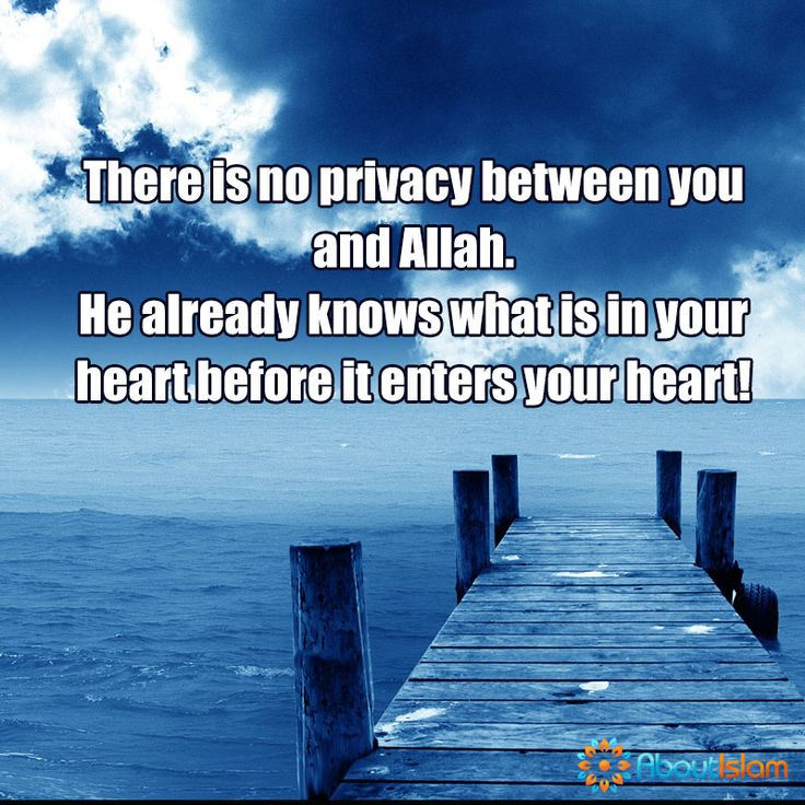 No privacy between you and Allah!   #Faith #Islam