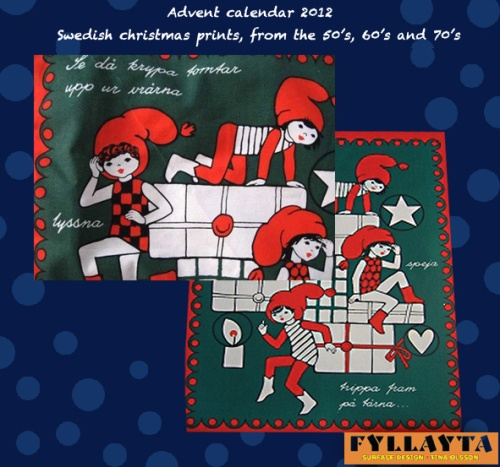 Advent-day-14 in my advent calendar. A true retro look but could it be contemporary? I feel a little bit unsure... but it's cute! unknown designer.