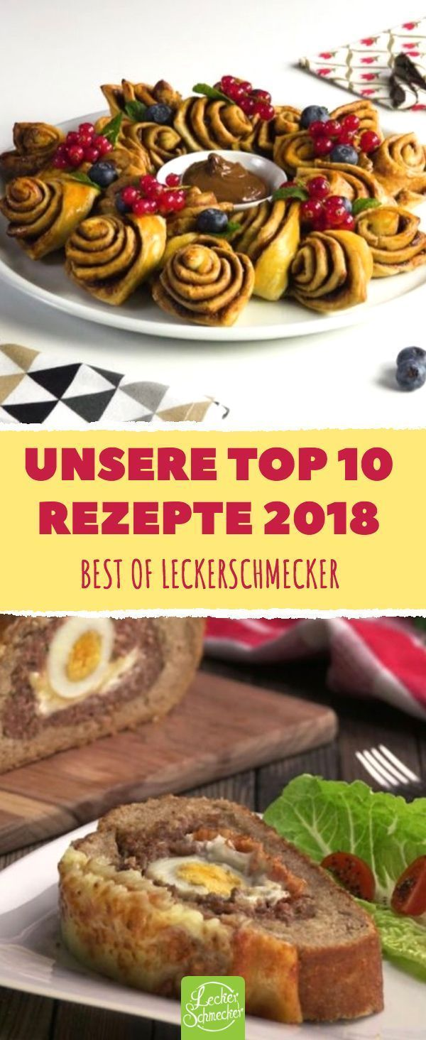 Unsere Top 10 Rezepte 2018 Leckerschmecker –