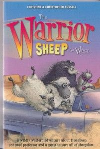 The Warrior Sheep Go West by Christine Russell and Christopher Russell