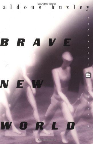 """Brave New World"" By: Aldous Huxley (Discusses the Sacredness of Sex)"