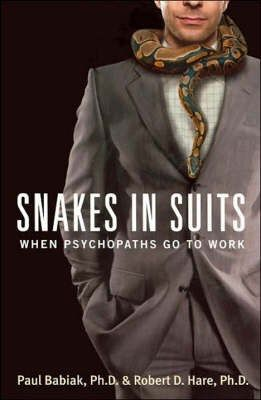 Snakes in Suits. To cure the feeling of crazy in the office