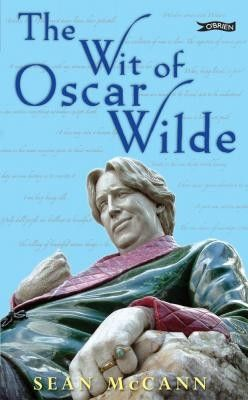 The Wit Of Oscar Wilde - Irish Humour - Humour - Books