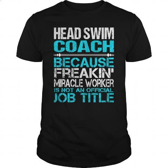 Awesome Tee For Head Swim Coach #fashion #clothing. ORDER NOW => https://www.sunfrog.com/LifeStyle/Awesome-Tee-For-Head-Swim-Coach-123902222-Black-Guys.html?60505