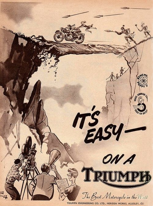 I think this means it's easy to ride a Triumph so hard, your catch of the day becomes Indian prey. - Triumph motorcycle advertising art