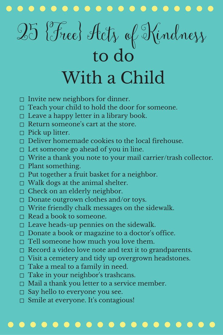 25 Simple and Free Acts of Kindness to do with your Child http://sweetteaandsavinggraceblog.com/25-free-acts-of-kindness-to-do-with-children/?utm_campaign=coschedule&utm_source=pinterest&utm_medium=Sweet%20Tea%2C%20LLC&utm_content=25%20%7BFree%7D%20Acts%20of%20Kindness%20to%20do%20with%20Children