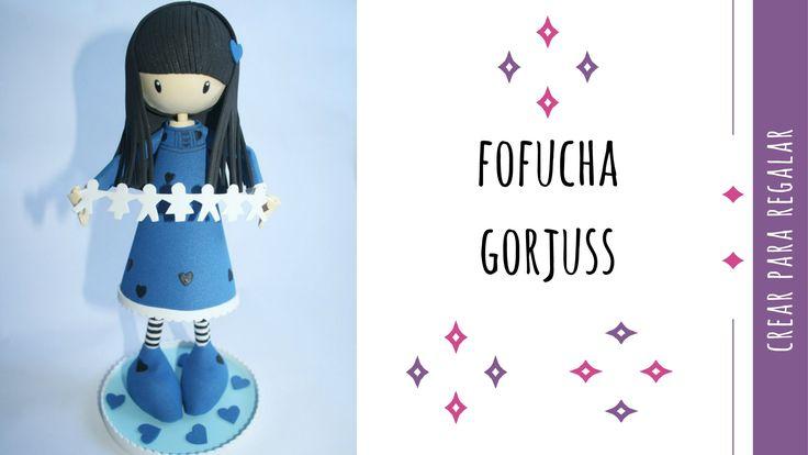 Fofucha Gorjuss en goma eva