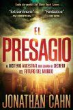 El Presagio: El misterio ancestral que guarda el secreto del futuro del mundo (Spanish Edition) - Find this book and others on our recommended reading list at http://www.israelnewsreport.net/el-presagio-el-misterio-ancestral-que-guarda-el-secreto-del-futuro-del-mundo-spanish-edition/.