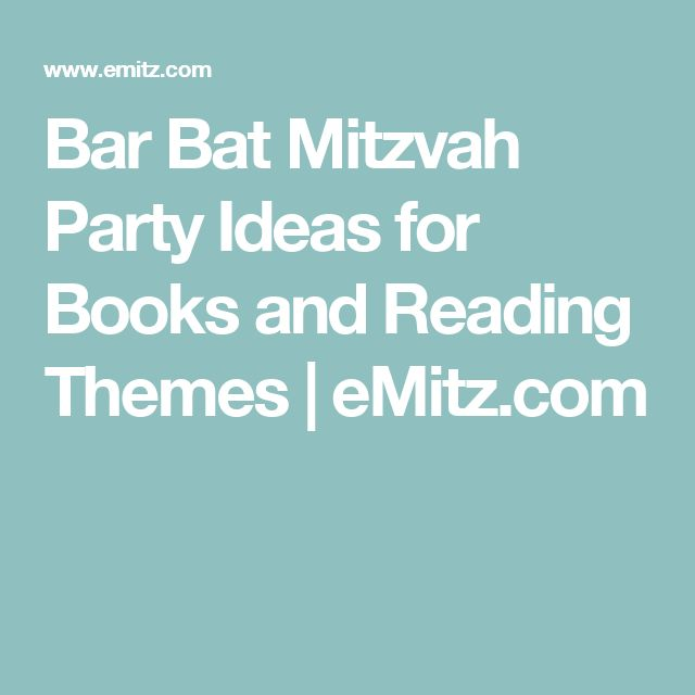 Bar Bat Mitzvah Party Ideas for Books and Reading Themes | eMitz.com