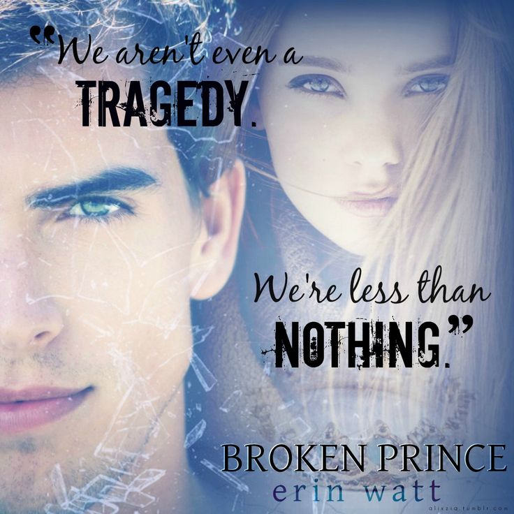 BROKEN PRINCE- Erin Watt (top fave!) <3