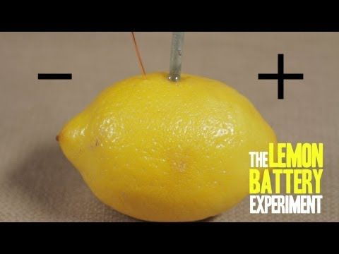 The Lemon Battery Experiment - explained by the guy from SciShow - 3 min video on youtube