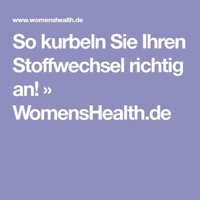 So kurbeln Sie Ihren Stoffwechsel richtig an! » WomensHealth.de