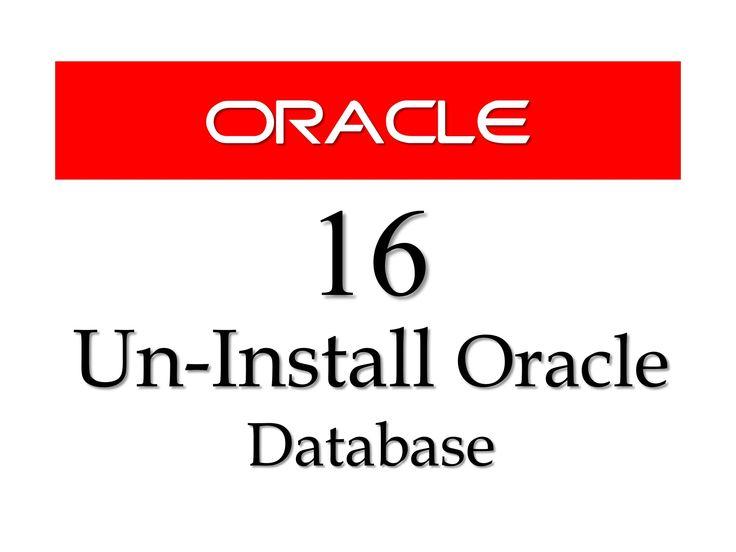 oracle database turoail How to uninstall oracle database 11g from windows 10 by manish sharma rebellionrider.com