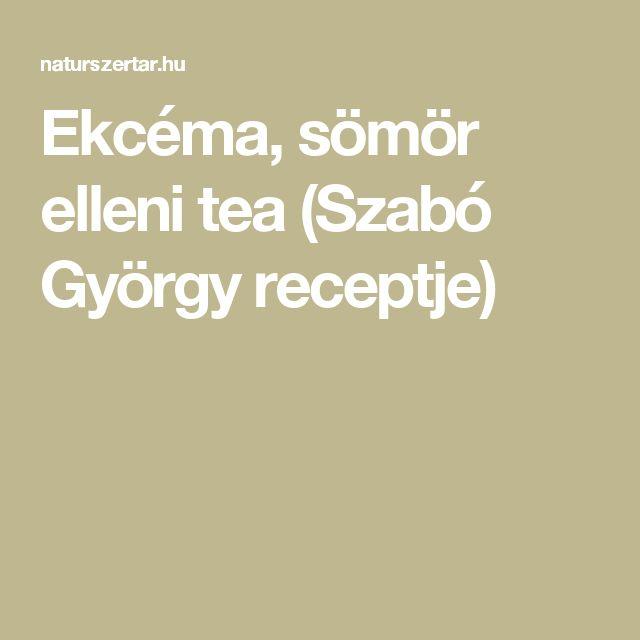 Ekcéma, sömör elleni tea (Szabó György receptje)