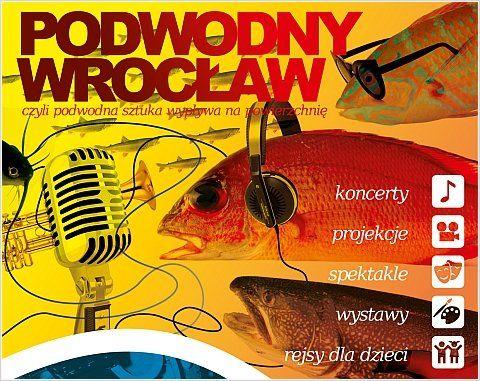 Podwodny Wrocław 2014: 27-28 czerwca w przestrzeniach Browaru Mieszczańskiego oraz na falach odry! #Wroclaw