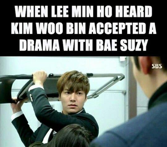 When lee min ho heard kim woo bin accepted a drama with bae suzy LOL ;)