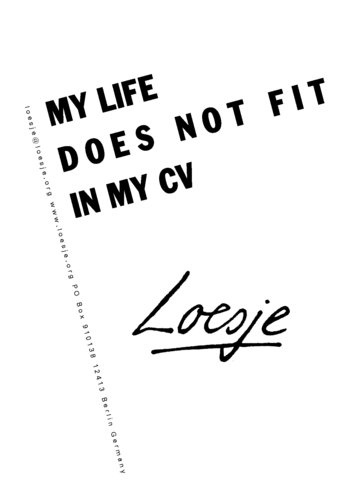 """Loesje - """"My life does not fit in my CV"""""""