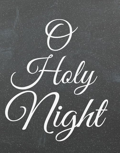 Free chalkboard Christmas printable-O holy night: