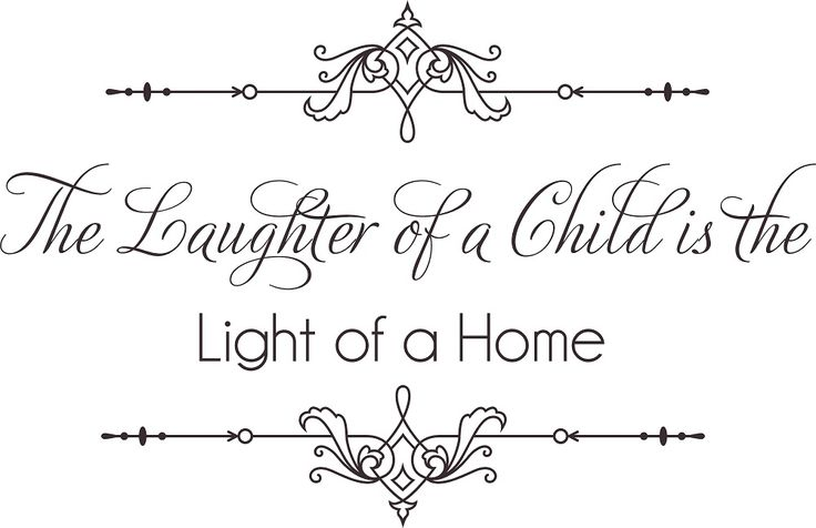 Nursery Wall Quotes - The Laughter of a Child