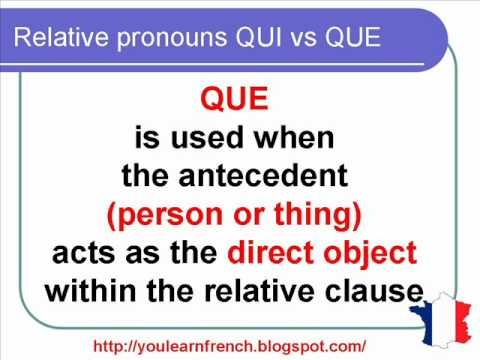 French Lesson 142 - Relative pronouns QUI vs QUE - Difference between QUI and QUE - Pronoms relatifs