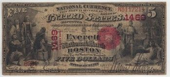 Boston, MA - Ch. 1469 - $5 1875 First Charter The Everett National Bank of Boston was open from 1865 to 1898.