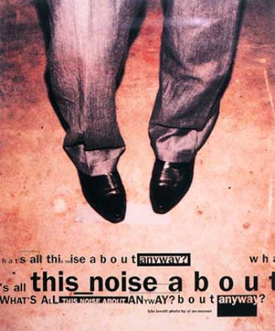 david_carson_what_is_this_noise_about_anyway                                                                                                                                                                                 More