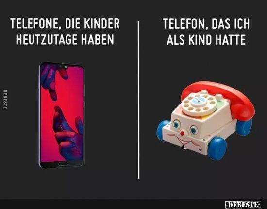 Telefone, die Kinder heutzutage haben.. | Lustige …