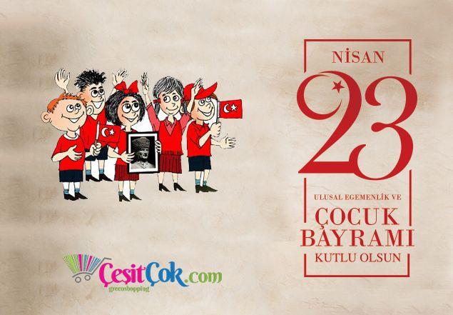 23 Nisan Ulusal Egemenlik ve Çocuk Bayramını, Meclisimizin 96. Yaşını Kutlarız. www.cesitcok.com