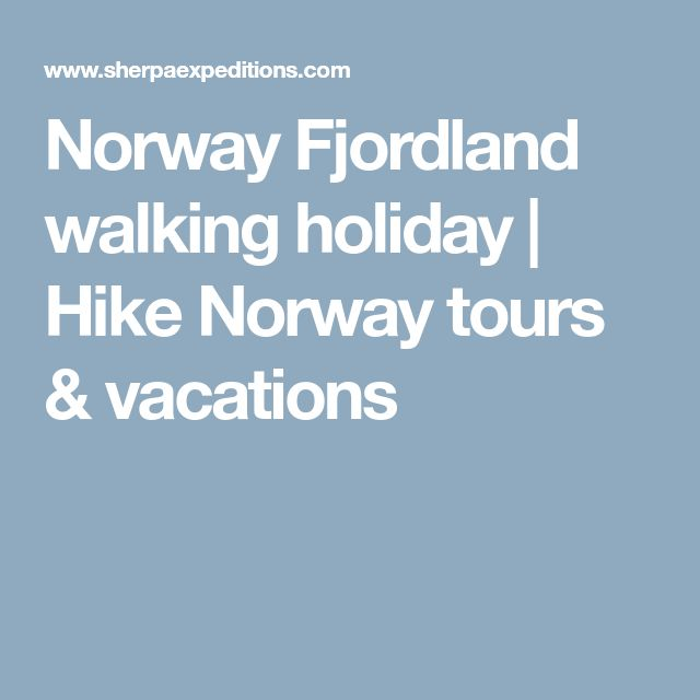 Norway Fjordland walking holiday | Hike Norway tours & vacations