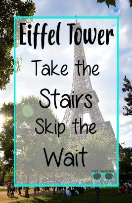 It may seem like a tall order, but come find out why taking the stairs up the Eiffel Tower was completely worth it!