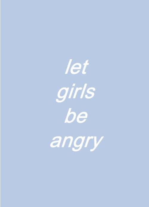 You can't constantly tell girls they're being irrational when they're angry. Emotions are normal, and you are invalidating people by telling them every single emotional moment they have isn't real or warranted.