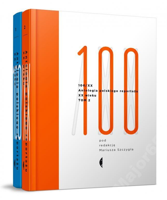 ANTOLOGIA 100/XX POLSKIEGO REPORTAŻU SZCZYGIEŁ
