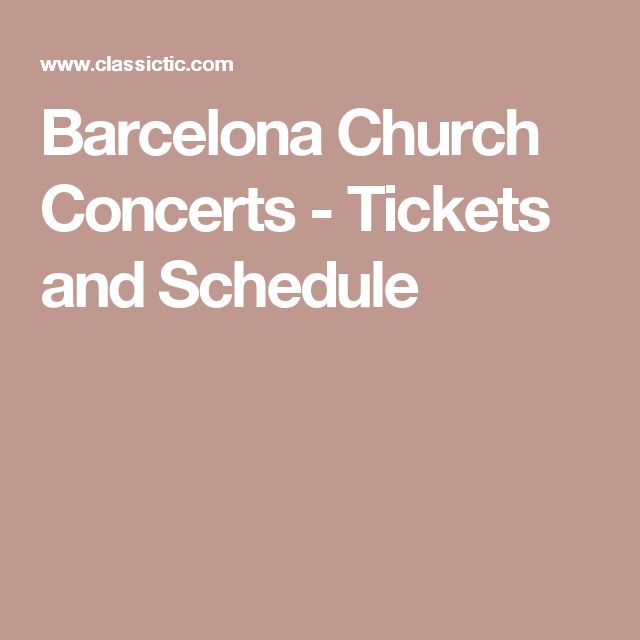 Barcelona Church Concerts - Tickets and Schedule
