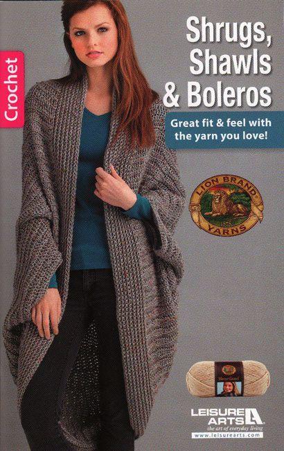 Leisure Arts Shrugs, Shawls & Boleros - Crochet Pattern. The sensational softness of Lion Brand Heartland yarn gives a comforting feel to the six stylish croche