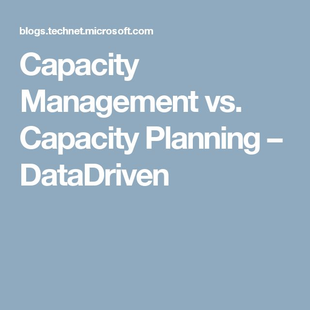 Capacity Management vs. Capacity Planning – DataDriven