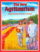 The New Agritourism book: Hosting community & tourists on your farm