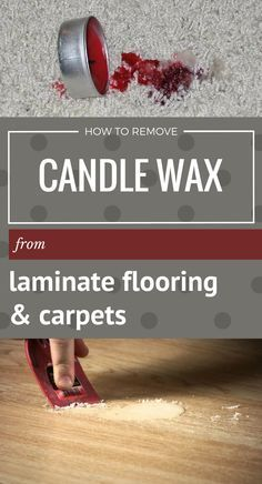 How To Remove Candle Wax From Laminate Flooring And Carpets - Cleaning-Ideas.com