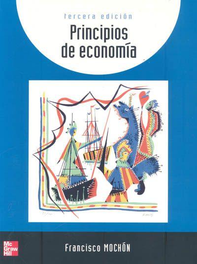 ACTUALIZACIÓN !! - Principios de Economía - Francisco Mochón - PDF - Español  http://helpbookhn.blogspot.com/2013/11/descargar-libro-completo-de-principios.html