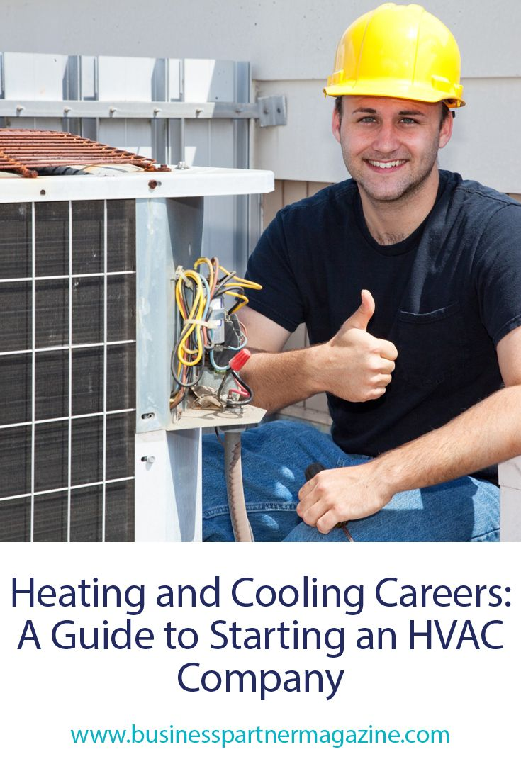 Check Out This Guide To Learn How To Start An Hvaccompany Hvac