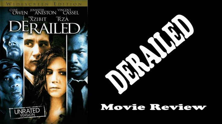 Derailed - Movie Review