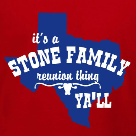 texan family reunion its reunion time yall customize this family reunion t shirt template for the whole clan and get your t shirts shipped free in