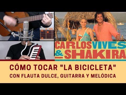 """Cómo tocar """"La bicicleta"""" con flauta dulce, melódica y guitarra - YouTube"""