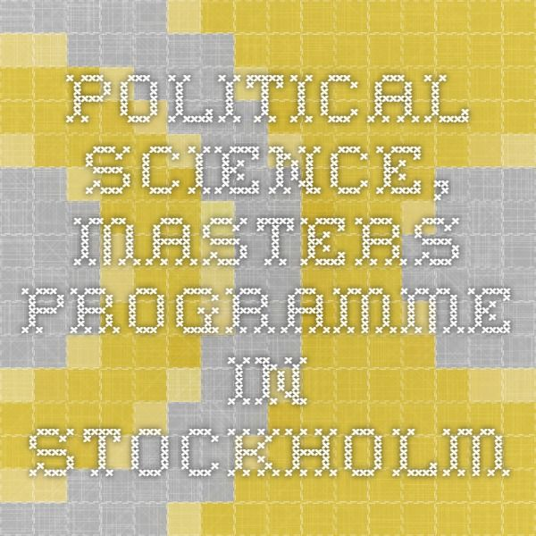 Political Science, Masters Programme in Stockholm