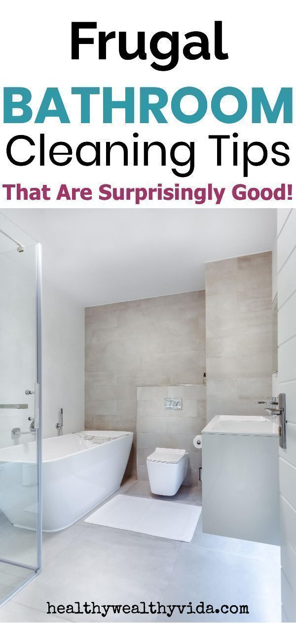 Frugal bathroom cleaning tips that are surprisingly good - How to thoroughly clean your bathroom ...