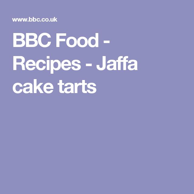 BBC Food - Recipes - Jaffa cake tarts